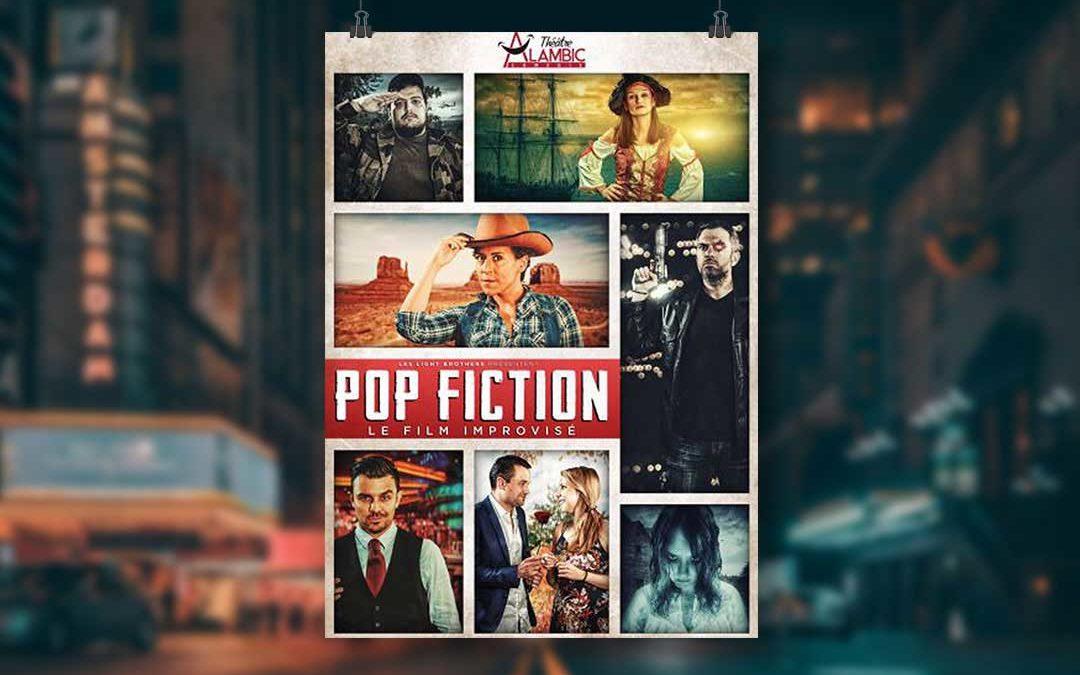 Pop Fiction par la Compagnie Light Brothers