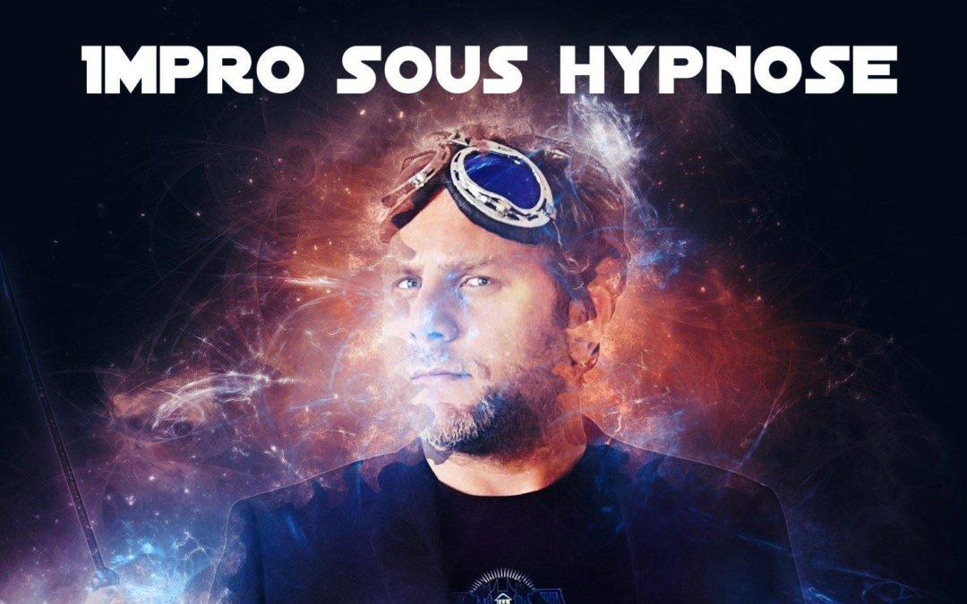 Impro sous Hypnose – quand Messmer rencontre Gravel